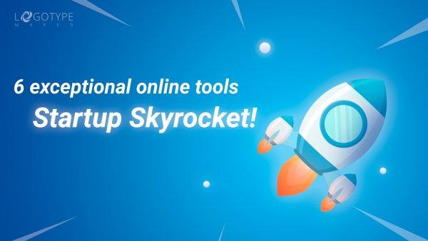 online tools for startup skyrocket